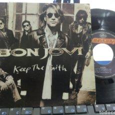 Discos de vinilo: BON JOVI SINGLE PROMOCIONAL KEEP THE FAITH ESPAÑA 1992. Lote 288709358