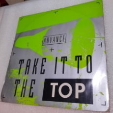 Discos de vinilo: ADVANCE - TAKE IT TO THE TOP. Lote 288723538