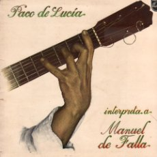 """Dischi in vinile: PACO DE LUCIA - INTERPRETA A """"MANUEL DE FALLA"""" / LP PHILIPS DE 1978 / BUEN ESTADO RF-10339. Lote 288725898"""
