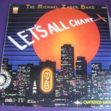 Discos de vinilo: THE MICHAEL ZAGER BAND – LET'S ALL CHANT - LP PRIVATE STOCK 1978 - ELECTRONICA DISCO 70'S - SIN USO. Lote 288727303