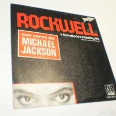Discos de vinilo: SINGLE MICHAEL JACKSON. ROCKWELL. SOMEBODY'S WATCHING ME.MOTOWN 1984 SPAIN (SEMINUEVO). Lote 288740028
