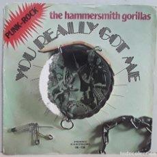 "Discos de vinilo: THE HAMMERSMITH GORILLAS - YOU REALLY GOT ME (1977) 06-136 (SINGLE VINILO 7"") - USADO (PUNK). Lote 288743093"