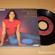 Discos de vinilo: DANIELA ROMO - MENTIRAS - SINGLE - 1983 - EXCELENTE. Lote 288744823