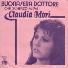 Discos de vinilo: CLAUDIA MORI BUONASERA DOTTORE 1976. Lote 288745663