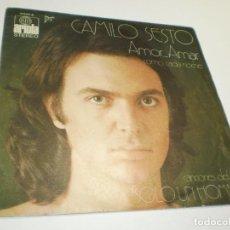 Discos de vinilo: SINGLE CAMILO SESTO. AMOR AMAR. COMO CADA NOCHE. ARIOLA 1972 SPAIN (PROBADO, BUEN ESTADO). Lote 288858588