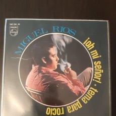 Discos de vinil: MIGUEL RIOS. ¡OH MI SEÑOR! +1. PHILIPS. 1967. ESPAÑA.. Lote 288860073