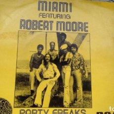 Discos de vinilo: SINGLE (VINILO) -PROMOCION- DE MIAMI FEATURING ROBERT MOORE AÑOS 70. Lote 288866858