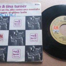 Discos de vinilo: IKE & TINA TURNER / PROFUNDO COMO UN RIO, ALTO COMO UNA MONTAÑA / SINGLE 7 INCH. Lote 288874503