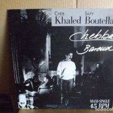 Discos de vinilo: CHEB KHALED - SAFY BOUTELLA -- CHEBBA - MAXI SINGLE. Lote 288875378