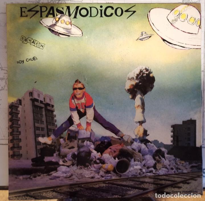 Discos de vinilo: ESPASMODICOS EP. DIAS DE DESTRUCCION, MATA, EL DIA QUE ME FALLO SUPERMAN, SERAFIN, SOY CRUEL - Foto 4 - 288875508