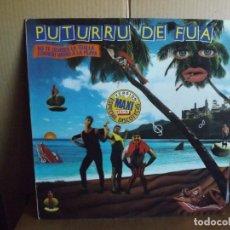 Discos de vinilo: PUTURRU DE FUA ---- NO TE OLVIDES LA TOALLA CUANDO ... - MAXISINGLE. Lote 288876293