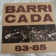 Discos de vinilo: BARRICADA - 83-85. Lote 288888103