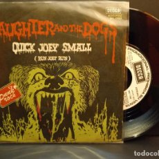 Discos de vinilo: SLAUGHTER AND THE DOGS QUICK JOEY SMALL SINGLE SPAIN 1978 PDELUXE. Lote 288888143