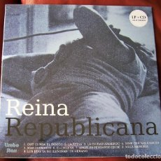 Discos de vinilo: REINA REPUBLICANA - REINA REPUBLICANA LP + CD. Lote 288901058
