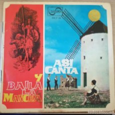Discos de vinilo: ASI CANTA Y BAILA LA MANCHA. SINGLE. -. Lote 288907448