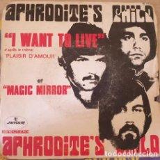 Discos de vinilo: APHRODITE´S CHILD I WANT TO LIVE ET MAGIC MIRROR. SINGLE. -. Lote 288907593