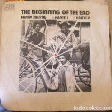 Discos de vinilo: THE BEGINNING OF THE END. FUNKY NASSAU. PARTE 1 Y PARTE 2. SINGLE. -. Lote 288907618