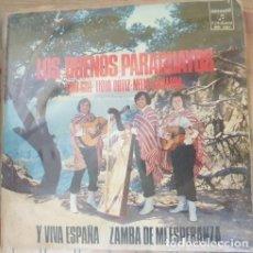 Discos de vinilo: LOS BUENOS PARAGUAYOS. TONI GILL. LIDIO ORTIZ. NELIO GAMARRA. Y VIVA ESPAÑA. ZAMBA DE MI ESPERANZA.. Lote 288907628