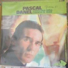 Discos de vinilo: PASCAL DANEL. COMO UNA NIÑA, CUENTA EL MAR. SINGLE. -. Lote 288907633