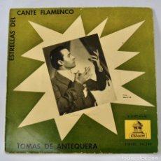 Discos de vinilo: TOMÁS DE ANTEQUERA. ESTRELLAS DEL CANTE FLAMENCO. ACOMP. PAQUITO SIMÓN. ODEÓN, BARCELONA.BUEN ESTADO. Lote 288914948
