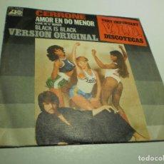 Discos de vinilo: SINGLE CERRONE. AMOR EN DO MENOR. BLACK IS BLACK. ATLANTIC 1977 SPAIN (ESTADO NORMAL). Lote 288916078
