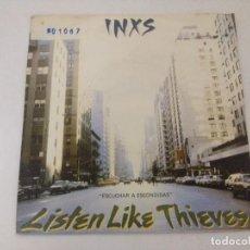 Discos de vinilo: INXS/LISTEN LIKE THIEVES/SINGLE.. Lote 288946398
