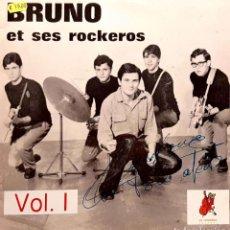 Discos de vinilo: BRUNO* ET SES ROCKEROS* – BRUNO ET SES ROCKEROS - VOL.1. Lote 288948003