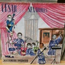 Discos de vinilo: MUSICA GOYO - LP - CESAR Y SUS SENADORES - MATERIAL INÉDITO - AA99. Lote 288954878