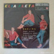Discos de vinilo: ELIA FLETA - DARLING / BABY NIGHT / SILBANDO AL VIENTO / EL RIO DE LA LUNA - EP MUY RARO DE 1962 EX. Lote 288960158