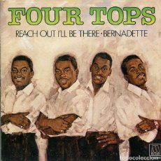 Discos de vinilo: FOUR TOPS / REACH OUT I'LL BE THERE / BERNADETTE (SINGLE MOTOWN 1981). Lote 288966953