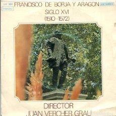 Discos de vinilo: FRANCISCO DE BORJA Y ARAGON SIGLO XVI (ORFEON GANDIENSE) EP INTERDIC 1972). Lote 288968183