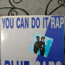 Discos de vinilo: BLUE CABS - YOU CAN DO IT RAP. Lote 288971008