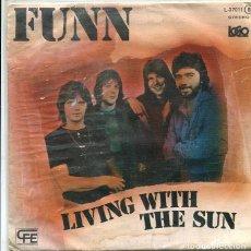 Discos de vinilo: FUNN / LIVING WITH THE SUN / CINDY (SINGLE ZAVIRO 1978). Lote 288971553