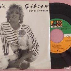 """Discos de vinilo: 7"""" DEBBIE GIBSON - ONLY IN MY DREAMS - ATLANTIC 917 - SPAIN - PROMO (EX-/EX-). Lote 288973603"""