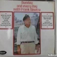 Discos de vinilo: FRANK SINATRA - SUNDAY AND EVERY DAY WITH FRANK SINATRA (LP) EDICION INGLESA. Lote 288973983