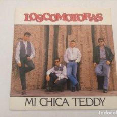 Discos de vinilo: LOSCOMOTORAS/MI CHICA TEDDY/SINGLE PROMOCIONAL.. Lote 288976008
