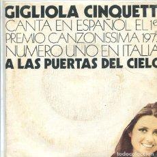 Discos de vinilo: GIGLIOLA CINQUETTI (EN ESPAÑOL) A LAS PUERTAS DEL CIELO / MISTER CHIP (SINGLE CBS 1974). Lote 288976983