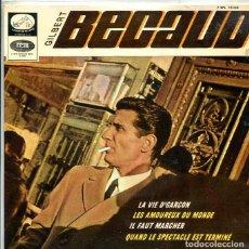 Discos de vinilo: GILBERT BECAUD / LA VIE D'GARÇON + 3 (EP LA VOZ DE SU AMO + 3 1965). Lote 288977848