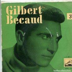 Discos de vinilo: GILBERT BECAUD / VEN / CUANDO TU BAILAS +3 (EP LA VOZ DE SU AMO + 3 1959). Lote 288978123