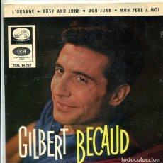 Discos de vinilo: GILBERT BECAUD / VEN / L'ORANGE + 3 (EP LA VOZ DE SU AMO + 3 1964). Lote 288978723