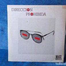 Discos de vinilo: MAXI VINILO DIRECCION PROHIBIDA - 1986. Lote 288979508
