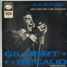 Discos de vinilo: GILBERT BECAUD / TU LE REGRETTERAS +3 (EP LA VOZ DE SU AMO + 3 1965). Lote 288979733