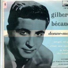 Discos de vinilo: GILBERT BECAUD / DONNE-MOI + 3 (LA VOZ DE SU AMO FRANCES). Lote 288979938