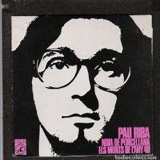 Discos de vinilo: PAU RIBA: CANTANTE POP PROTESTA CATALAN- CATALUNYA YE YE - NUEVO EN OFERTA!! CONCENTRIC. Lote 288980158