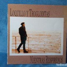 Discos de vinilo: DISCO VINILO LOQUILLO Y TROGLODITAS - MIENTRAS RESPIREMOS. Lote 288983098