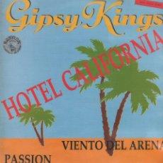 Discos de vinilo: GIPSY KINGS - HOTEL CALIFORNIA / MAXI SINGLE DE 1980 / BUEN ESTADO RF-10364. Lote 288998358