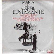 Discos de vinilo: MARIA DEL CARME BUSTAMANTE - LA MARE DE DEU + 3 TEMAS - EP EDIGSA 1967. Lote 289003188