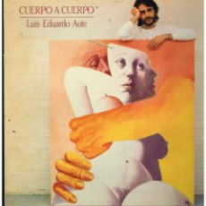 Disques de vinyle: LUIS EDUARDO AUTE - CUERPO A CUERPO - LP 1984 - PORTADA DOBLE - BUEN ESTADO. Lote 289005553