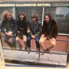Discos de vinilo: MUSICA GOYO - LP - CREEDENCE CLEARWATER REVIVAL - CHOOGLIN' - RARO - AA99. Lote 289009708