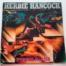Discos de vinilo: VINILO SINGLE DE HERBIE HANCOCK. NÚMERO MÁGICO. 1981.. Lote 289018608